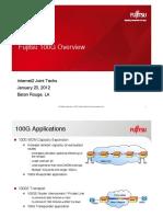 Fujitsu 100G Overview