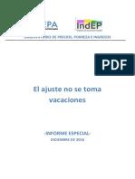 El Ajuste No Se Toma Vacaciones. Diciembre 2016. CEPA INDEP.