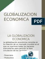 laglobalizacioneconomica-120531162439-phpapp02