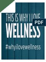 Why i Love Wellness