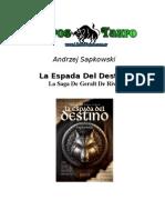 Sapkowski Andzrej - Geralt de Rivia II_La Espada Del Destino