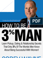 How To Be A 3% Man