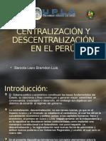 Centralización y Descentralización en El Perú (1)