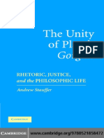 Devin Stauffer The Unity of Platos Gorgias Rhetoric, Justice, and the Philosophic Life  2006.pdf