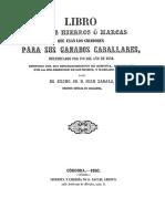 Marcas ó Hierros que usan los criadores de ganado caballar de varios sectores de españa España 1859