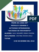 BravoRivera_SaulRadames_M9S3_Sociedadenmovimiento.docx