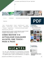 Cómo Revivir Y_o Actualizar Cualquier Alcatel One Touch - Paso a Paso - Flashear Mobile