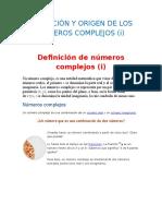 Definición y Origen de Los Números Complejos