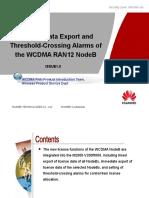 WCDMA RAN12.0 NodeB License Data Export and Threshold-Crossing Alarms-20100130-B-1.0