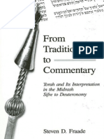 Steven D. Fraade, From Tradition to Commentary. Torah and Its Interpretation in the Midrash Sifre to Deuteronomy