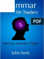 Grammar for Teachers - Unlock Your Knowledge of English