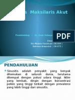 76417575-Sinusitis-Maksilaris-Akut.pptx