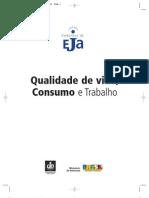 Coleção Cadernos EJA - 09 Qualidade de Vida, Consumo e Trabalho
