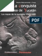 Bracamonte y Sosa_La Conquista Inconclusa de Yucatán_ Los Mayas de La Montaña, 1560-1680-CIESAS (2001)