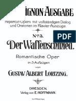 "Albert  Lortzing - "" Der Waffenschmied"", Opera ,Klavierauszug - complete vocal score"
