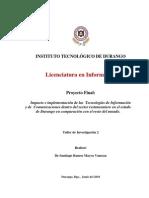 Impacto e implementación de las  Tecnologías de Información y de  Comunicaciones dentro del sector restaurantero en el estado de Durango en comparación con el resto del mundo.