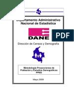 DANE (2009) Proyecciones de Población y Estudios Demográficos