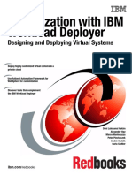 Virtualization With IBM Workload Deployer Designing and Deploying Virtual Systems