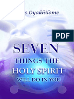 The Seven Things the Holy Spirit Will Do in You Chris Oyahkhilome