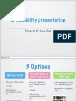 IC Feasibility Study