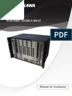 Manual de Instalação Referente Ao Chassis GPON FK-OLT-G1040
