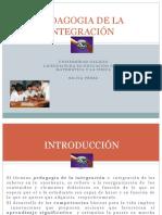 PEDAGOGIA DE LA INTEGRACIÓN