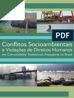 Relatório de Conflitos Socioambientais e Violações de Direitos Humanos em Comunidades Tradicionais Pesqueiras no Brasil