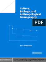 Culture, Biology, And Anthropological Demography (2004)