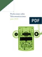 Predicciones Sobre Telecomunicaciones Para 2010 Deloitte