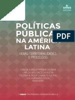 Carlos Aurélio Pimenta de Faria et al., Políticas públicas na America Latina. Novas territorialidades e processos. 2016