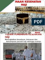 Pembinaan Kesehatan Haji 4 Juli 2013