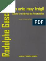 Gasché, Rodolphe - Un arte muy frágil. Sobre la 'Retórica' de Aristóteles.pdf