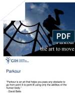 Parkour, the Art to move