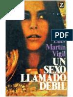 Sexo Llamado Debil Un - Jose Luis Martin Vigil