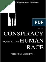 The Conspiracy Against the Human Race - Thomas Ligotti