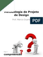 Aula08 Metodologiaparaprojetodedesign 120511215337 Phpapp01