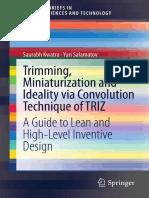 Trimming Miniaturization and Ideality via Convolution Technique of TRIZ