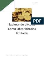 Explorando Bitcoins Como Obter Bitcoins Ilimitadas