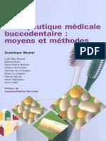 Thérapeutique Médicale Buccodentaire - Moyens Et Méthodes