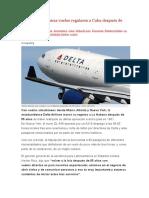 Delta Airlines Inicia Vuelos Regulares a Cuba Después de 55 Años