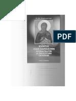 Pr. Dr. Topîrcean Ioan, Sfântul Ioan Damaschin, Sistematizator Al Învățăturii Ortodoxe, Ed. Andreiana, Sibiu, 2009.