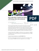 New OM5 Fiber. Multimode Fiber, WBMMF Will Bring Color Into Network