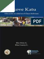 Elías Caurey - Tekove Katu, Educación en salud en el Chaco boliviano.pdf