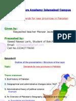 Demands for New Provinces in Pakistan Presentation