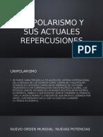 Unipolarismo y sus actuales repercusiones.pptx