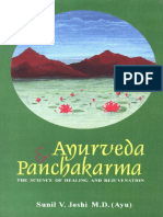Sunil v. Joshi. Ayurveda and Panchakarma the Science of Healing and Rejuvenation