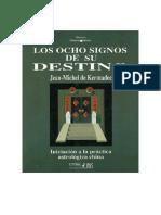 Los 8 Signos de Su Destino - Jean Michel de Kermadec