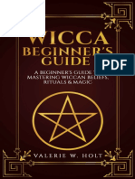 Wicca for Beginners_ a Beginner's Guide to Mastering Wiccan Beliefs, Ritual