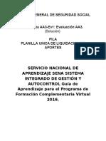 Evidencia AA3 Ev1 Evaluación AA3 Solucion PILA