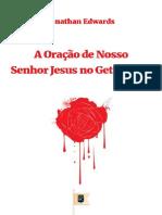 A oração do nosso senhor jesus no getsemani johnathan edwards.pdf